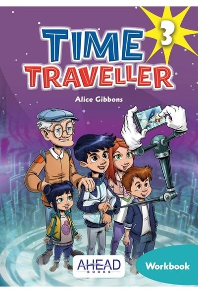 Time Traveller 3 Workbook +Online Games - Alice Gibbons