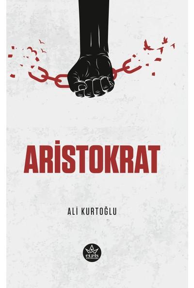 Aristokrat - Ali Kurtoğlu