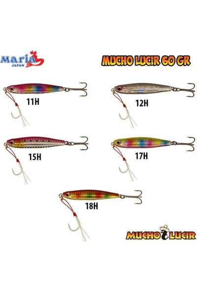 Maria Mucho Lucir Jig 60GR 18H