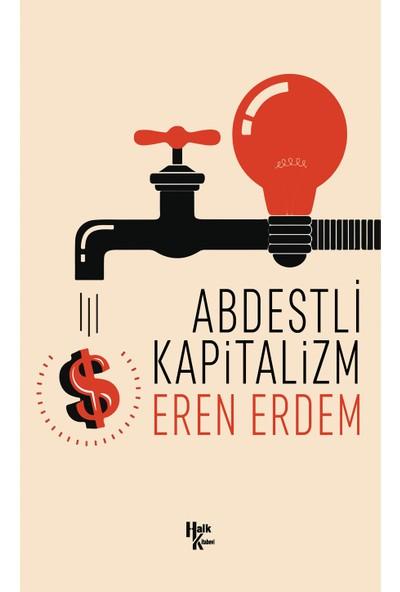 Abdestli Kapitalizm