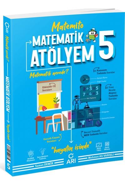 Arı Yayıncılık 5. Sınıf Matematik Atölyem