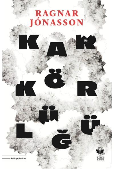 Kar Körlüğü - Ragnar Jonasson