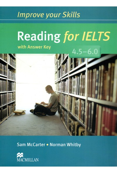 Reading For IELTS 4.5-6.0 With Answer Key