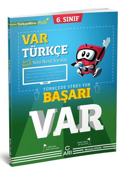 Arı Yayıncılık 6. Sınıf Var Türkçe Yeni Nesil Soru Bankası
