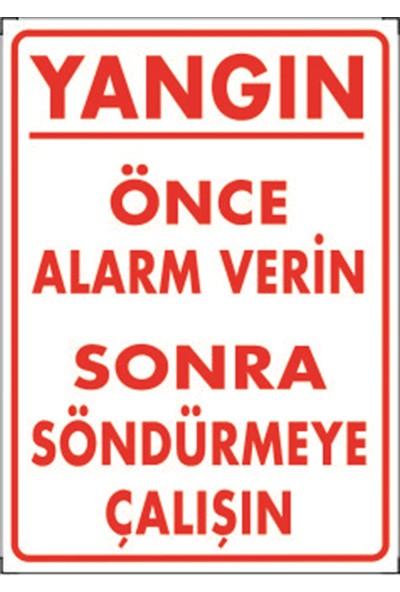 Dafne Yangın- Yangın Önce Alarm Verin Sonra Söndürmeye Çalışın