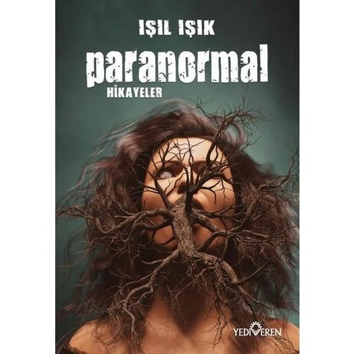 Paranormal Hikayeler - Işıl Işık