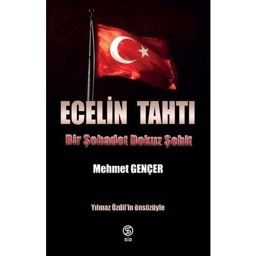 Ecelin Tahtı Bir Şehadet Dokuz Şehit - Mehmet Gençer