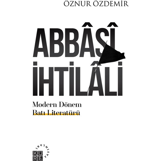 Abbasi İhtilali - Öznur Özdemir