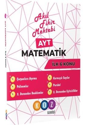 Akıl Fikir Mektebi Afm Ayt Matematik İlk 6 Konu