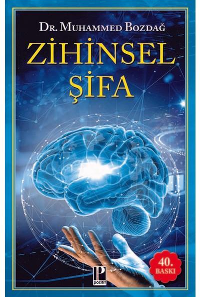 Zihinsel Şifa (40.Baskı) - Muhammed Bozdağ