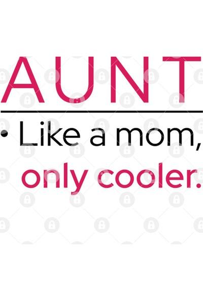Fizello Aunt: Like A Mom, Only Cooler Kupa Bardak