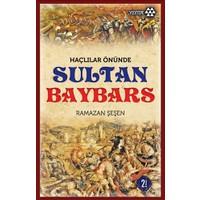 Haçlılar Önünde Sultan Baybars - Ramazan Şeşen