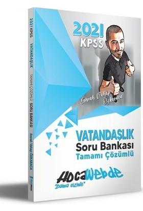 HocaWebde Yayınları 2021 KPSS Vatandaşlık Soru Bankası - Emrah Vahap Özkaraca