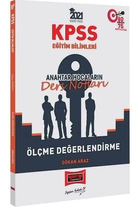 Yargı Yayınları 2021 KPSS Eğitim Bilimleri Ölçme Değerlendirme Anahtar Hocaların Ders Notları - Gökhan Araz