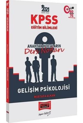Yargı Yayınları 2021 KPSS Eğitim Bilimleri Gelişim Psikolojisi Anahtar Hocaların Ders Notları - Mustafa Alkan