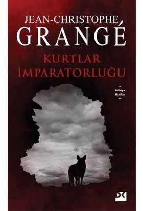 Kurtlar İmparatorluğu - Jean-Christophe Grange