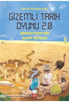 Gizemli Tarih Oyunu 2.0 - Göbeklitepe'nin Kayıp Heykeli - Demet Ekmekçioğlu