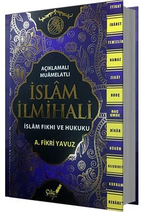 İslam İlmihali İslam Fıkhı ve Hukuku - Ali Fikri Yavuz