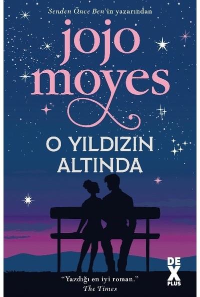 O Yıldızın Altında - Jojo Moyes