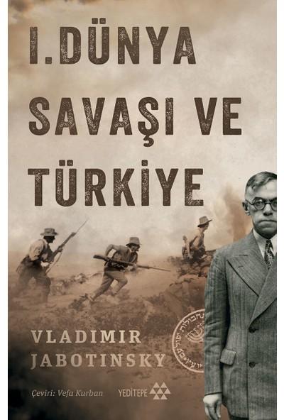 1.Dünya Savaşı Ve Türkiye - Vladimir Jabotinsky