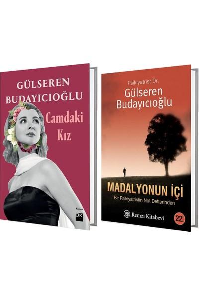 Camdaki - Kız Madalyonun Içi Gülseren Budayıcıoğlu Iki Kitap Takım
