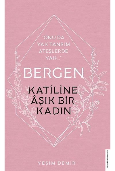 Bergen / Katiline Aşık Bir Kadın - Yeşim Demir
