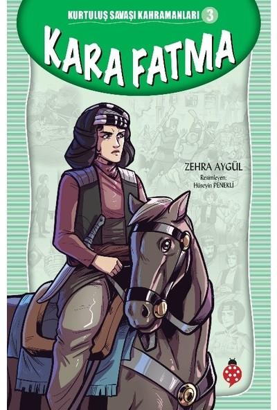 Kurtuluş Savaşı Kahramanları-3Kara Fatma - Zehra Aygül