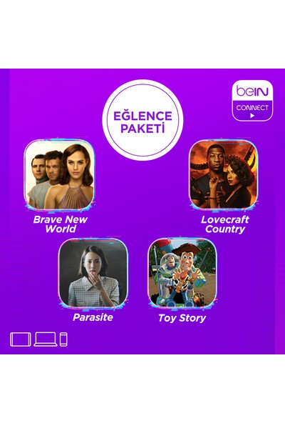 BeIN Connect Eğlence Paketi 1 Aylık 4 Ekran