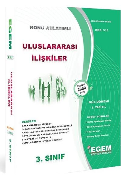 Egem Yayınları AÖF 3. Sınıf Uluslararası İlişkiler Konu Anlatımlı Soru Bankası-Güz Dönemi(5. Yarıyıl)