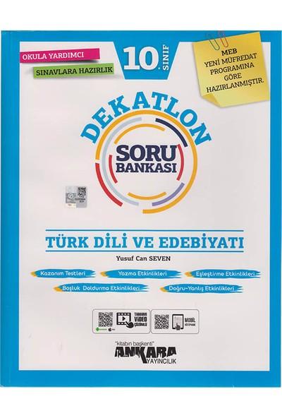 Ankara Yayıncılık 10. Sınıf Türk Dili ve Edebiyatı Dekatlon Soru Bankası