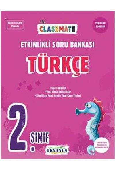 Okyanus 2. Sınıf Classmate Türkçe Etkinlikli Soru Bankası
