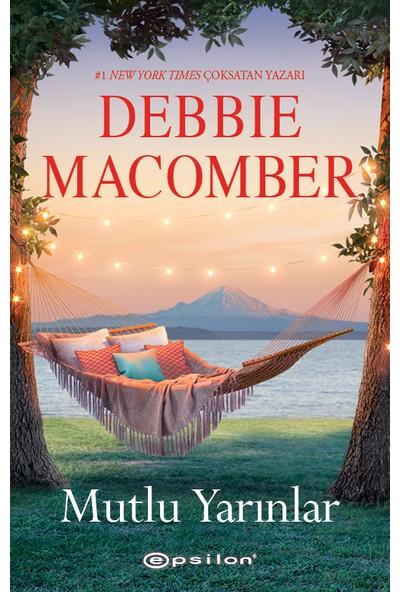 Mutlu Yarınlar - Debbie Macomber