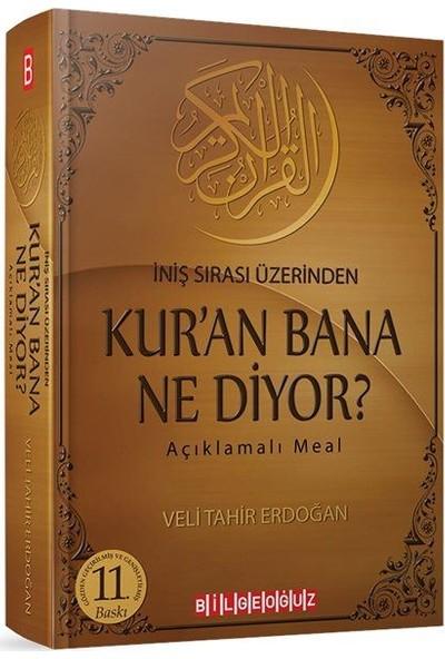 Kur'an Bana Ne Diyor? Iniş Sırası Üzerinden Açıklamalı Meal
