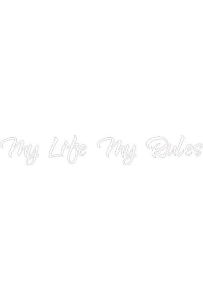 Dijitalya My Life My Rules Sticker Yapıştırma