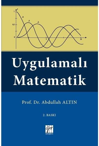 Uygulamalı Matematik - Prof. Dr. Abdullah Altın
