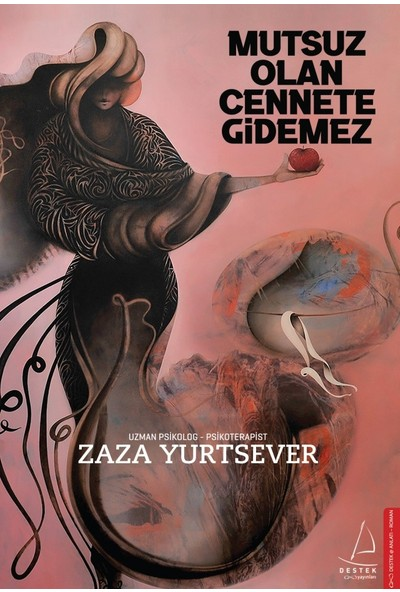 Mutsuz Olan Cennete Gidemez - Zaza Yurtsever