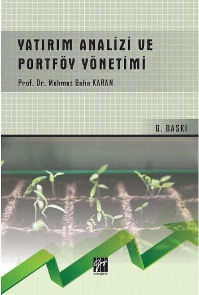 Yatırım Analizi ve Portföy Yönetimi - Prof. Dr. Mehmet Baha Karan