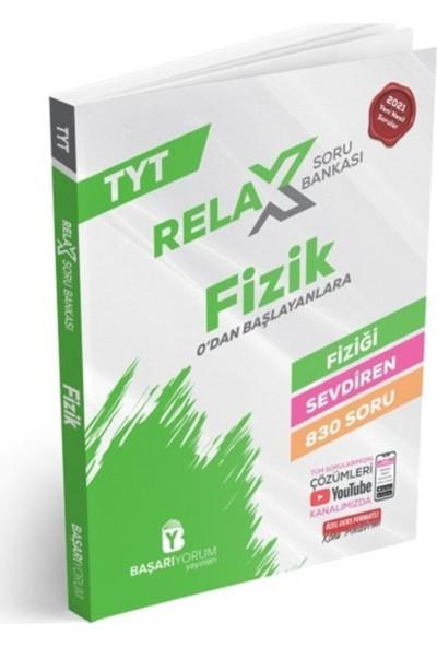 Başarıyorum Yayınevi TYT Fizik Relax Soru Bankası Sıfırdan Başlayanlar İçin