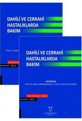 Dahili ve Cerrahi Hastalıklarda Bakım - 2 Kitap