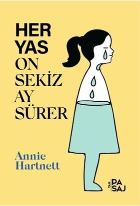 Her Yas On Sekiz Ay Sürer - Annie Hartnett