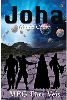 Joha Magic Crew - Meg Türe Veis
