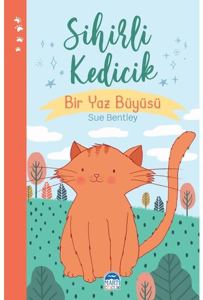 Sihirli Kedicik Bir Yaz Büyüsü - Sue Bentley