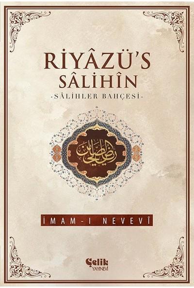 Riyazü's Salihin - Ebu Zekeriyya Muhyiddin Bin Şeref En-Nevevi Ed-Dimeşki
