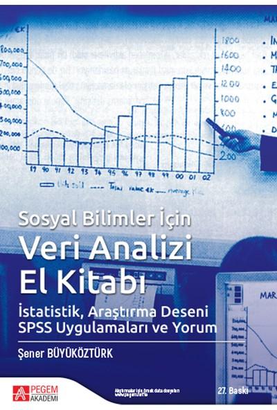 Sosyal Bilimler İçin Veri Analizi El Kitabı İstatistik Araşt - Şener Büyüköztürk