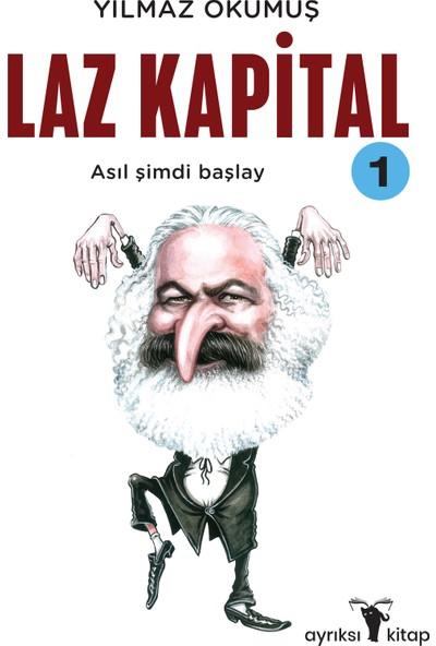 Laz Kapital 1 - Yılmaz Okumuş