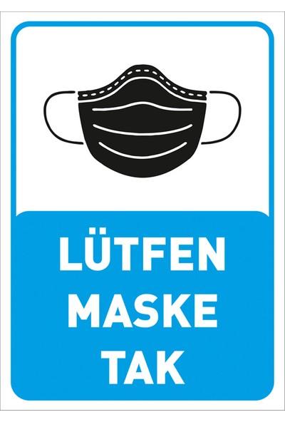 Mıgnatıs Lütfen Maske Tak Yazısı Pankartı Tabelası Dekote Malzeme 35 x 50 cm Syl46