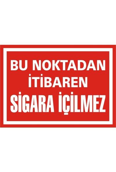 İzmir Serifgari Bu Noktadan İtibaren Sigara İçilmez Sticker Uyarı Levhası 17,5 x 25 cm