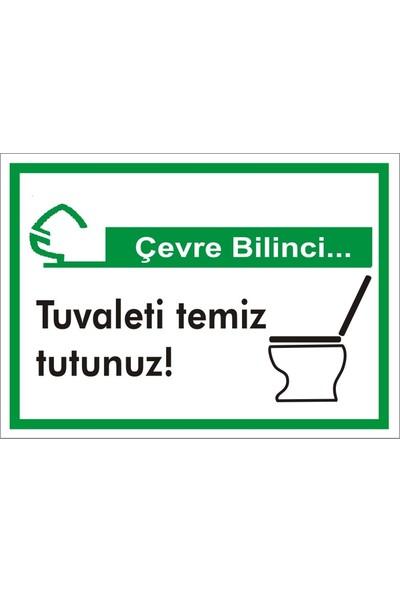 İzmir Serifgari Çevre Bilinci / Tuvaleti Temiz Tutunuz Sticker Uyarı Levhası 17,5 x 25 cm