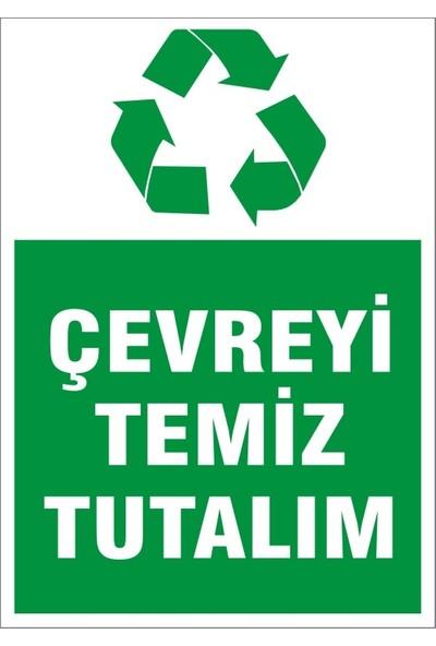 İzmir Serifgari Çevreyi Temiz Tutalım Sticker Uyarı Levhası 17,5 x 25 cm