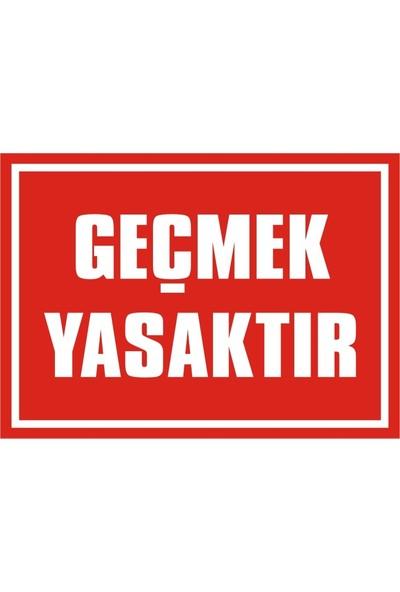 İzmir Serifgari Geçmek Yasaktır Sticker Uyarı Levhası 25 x 35 cm